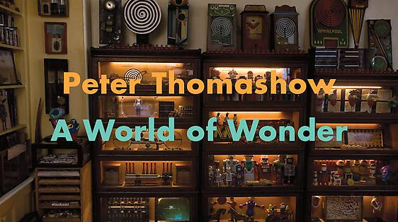 Peter Thomashow: A World of Wonder