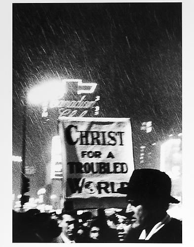 """Christ for a trouble world"" sign  mid 1950s Gelatin Silver Print"