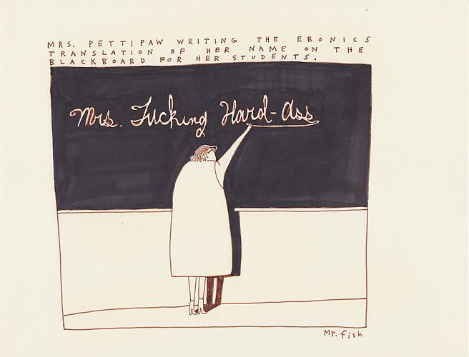 Mrs. Fucking Hard-Ass, 1995 Ink on paper 8.5 x 10.75 inches