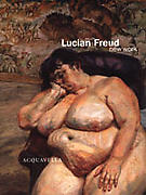 Lucian Freud: New Work