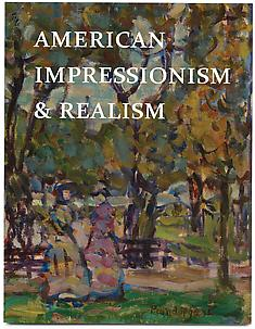 American Impressionism &amp; Realism