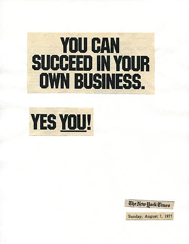 Cutting Out the New York Times, You Can Succeed in Your Own Business (1977) Part 1 of 11, Toner ink on adhesive label paper 28h x 220w in (71.12h x 558.8w cm)