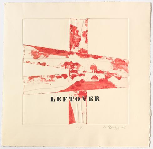 Leftover, 1968 Etching on paper with paint 24h x 24.5w in (60.96h x 62.23w cm) Known edition of 3 with 1 AP (Ed. 2/3; marked 1/50)