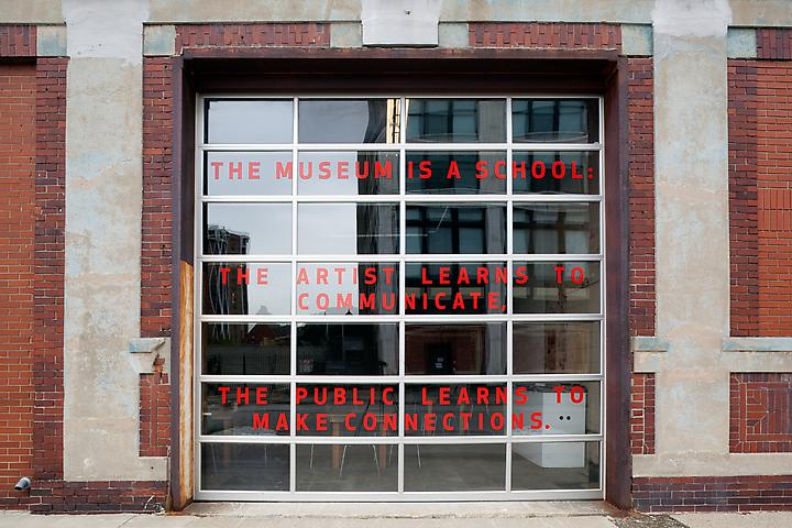 A Museum is a School (2009–present) Site-specific installation (text); Dimensions variable Installation view, Museum of Contemporary Art Detroit (2011)