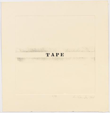Tape, 1968 Etching on paper 24.75h x 23w in (62.87h x 58.42w cm) Known edition of 1 with 1 AP (Ed. 1/1; marked 2/50)