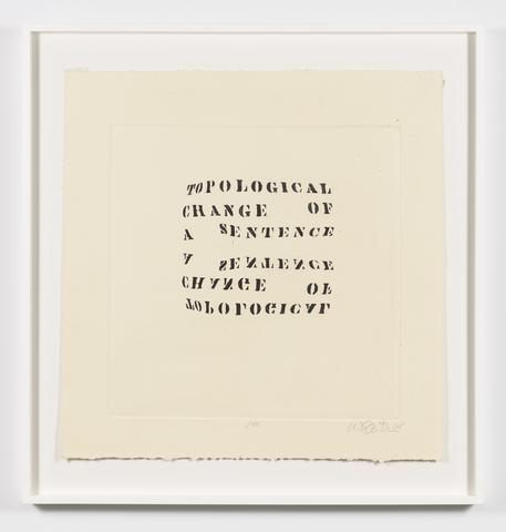 Topological Change of a Sentence, 1968 Etching on paper 25.88h x 25w in (65.74h x 63.5w cm) Known edition of 4 with 1 AP (Ed. 1/4; marked 1/50)