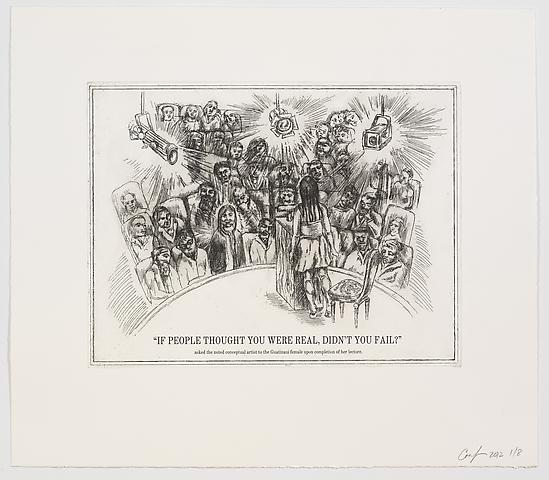 Coco Fusco The Undiscovered Amerindians; If People Thought You Were Real, Didn't You Fail?, 2012 Intaglio, engraving, and drypoint etching on paper; 21h x 18.3w in; Edition of 8 with 1 AP