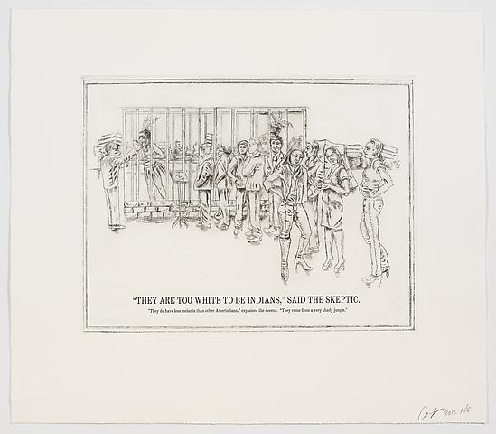 "Coco Fusco The Undiscovered Amerindians; ""They Are Too White to Be Indians,"" Said the Skeptic, 2012 Intaglio, engraving, and drypoint etching on paper; 21h x 18.3w in; Edition of 8 with 1 AP"