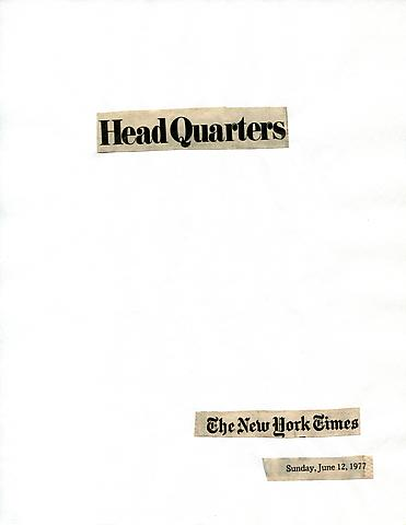Cutting Out The New York Times, Head Quarters (1977) Part 1 of 11, Toner ink on adhesive label paper 11.02h x 7.87w in (27.99h x 19.99w cm)