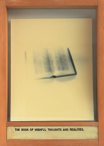 The Book of Wishful Thoughts and Realities. (1975-1978) Mixed media 13.5h x 9.88w x 2d in (34.29h x 25.1w x 5.08d cm)