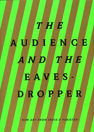 The Audience and the Eavesdropper