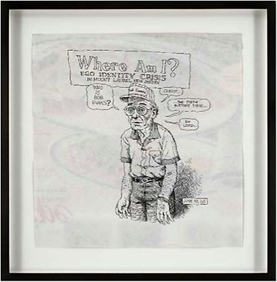 Robert Crumb <i>Where am I?....</i>, 2005 Ink and correction fluid on paper 9 ½ x 9 ¼ inches 24.13 x 23.5 cm