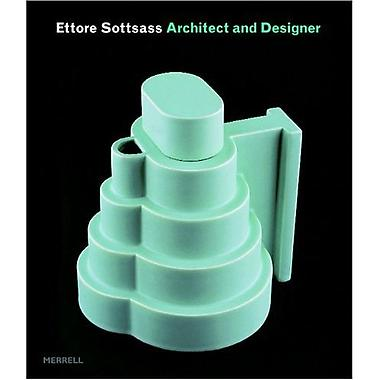Ettore Sottsass: Architect and Designer