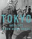 Tokyo 1955-1970: A New Avant-Garde
