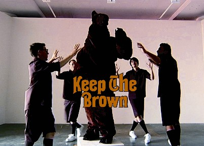 Keep The Brown (still) 2003 DVD  8 minutes 30 seconds Edition of 3