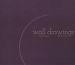 Wall Drawings 2007-2011