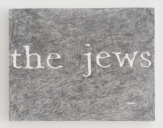 Untitled (the jews), c1990s Graphite on canvas mounted to wood 8 1/2 x 11 inches SGI3394