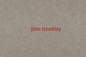 john tremblay/ben kinmont