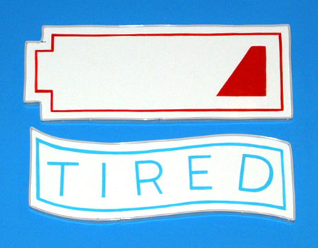 """Tired"", 2003 Enamel on aluminum. 2 Parts (1) 6""x 19"" (2) 19-1/2"" x 7-3/4"""