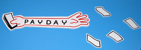 """PAYDAY"", 2003 Enamel on aluminum. 12 x 53 inches / (5 bills)"