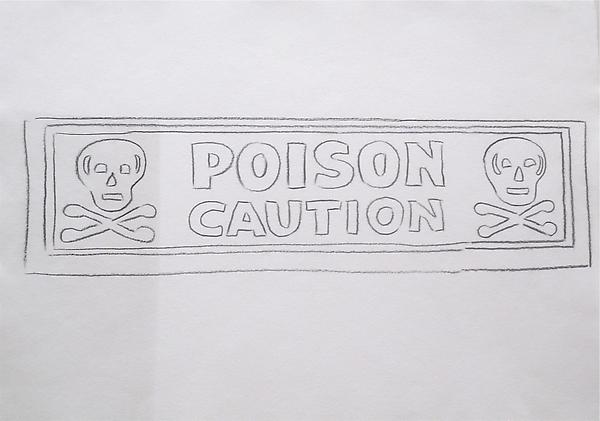 Poison/Caution, 1985-86 Graphite on HMP paper 23 5/8 x  31 5/8 inches