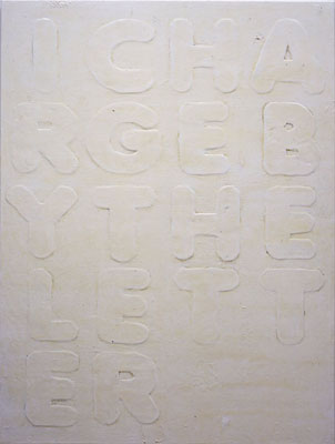 "NINO MIER ""I Charge By The Letter"", 2005 48 x 36 inches Liquid Latex and enamel on canvas"