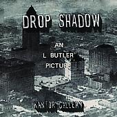 "Luke Butler ""Drop Shadow"""