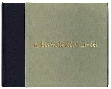Bliss Amongst Chaos