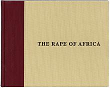 The Rape of Africa