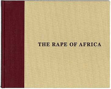 The Rape of Africa