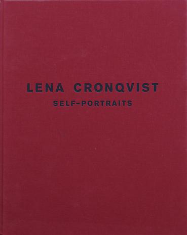LENA CRONQVIST  - SELF-PORTRAITS