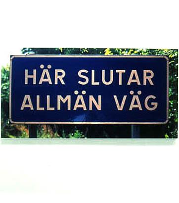 Här slutar allmän väg V 1995 c-print 120 x 135 cm