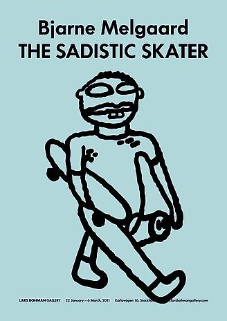 BJARNE MELGAARD - THE SADISTIC SKATER POSTER
