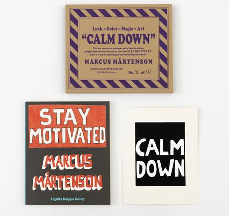 Bibliophile Calm Down screen print 26 x 20 cm Ed. 50  SEK 4000