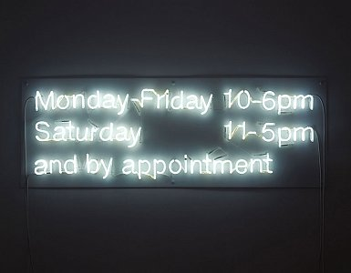 <i>Gallery Opening Hours, </i>2005 Neon sign 64.3 x 178 x 6 cm
