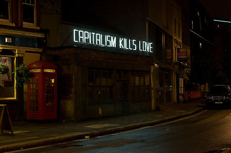 Claire Fontaine Capitalism Kills (Love), 2008 K.font, painted neon, framework, cables, transformer and flashing unit 1090 x 8000 x 1200 mm