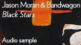 "Jason Moran & Bandwagon - ""Black Stars"""
