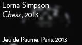 "Lorna Simpson - ""Chess,"" 2013"