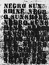 Glenn Ligon  <i>Study for Negro Sunshine #1</i>, 2004 Oil stick, coal dust and varnish on paper 12 x 9 inches   (30.5 x 22.9 cm)