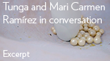 Tunga in conversation with Mari Carmen Ramírez (excerpt)