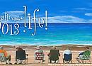 Celebrating Life! 2013