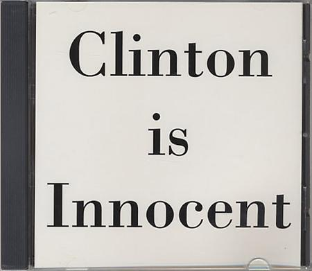 Clinton Is Innocent / Piano Works