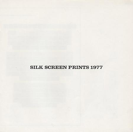 Silk Screen Prints 1977
