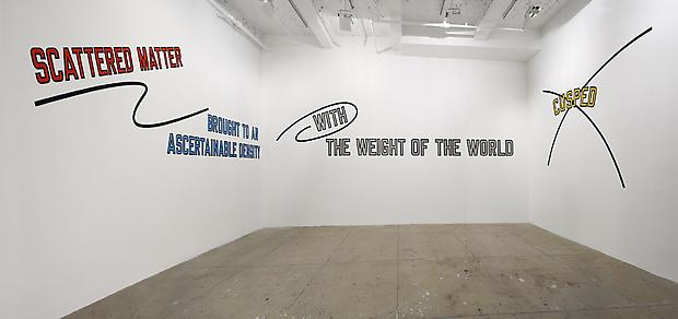 LAWRENCE WEINER <b>SCATTERED MATTER BROUGHT TO AN ASCERTAINABLE DENSITY WITH THE WEIGHT OF THE WORLD CUSPED</b>, 2007 Image