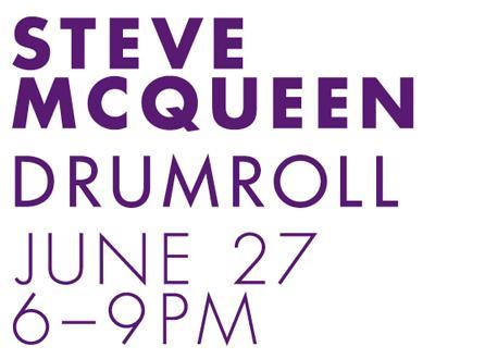 MOCA Presents Steve McQueen: Drumroll