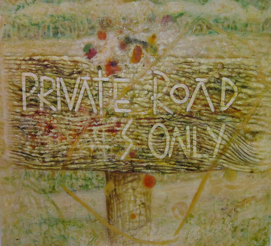 Dave Deany / Private Road, 2009 / oil, paper and ink on panel / 48 x 53 inches