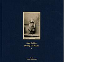 Nan Goldin <i>Diving for Pearls</i>
