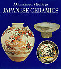 A Connoisseur&#039;s Guide to Japanese Ceramics