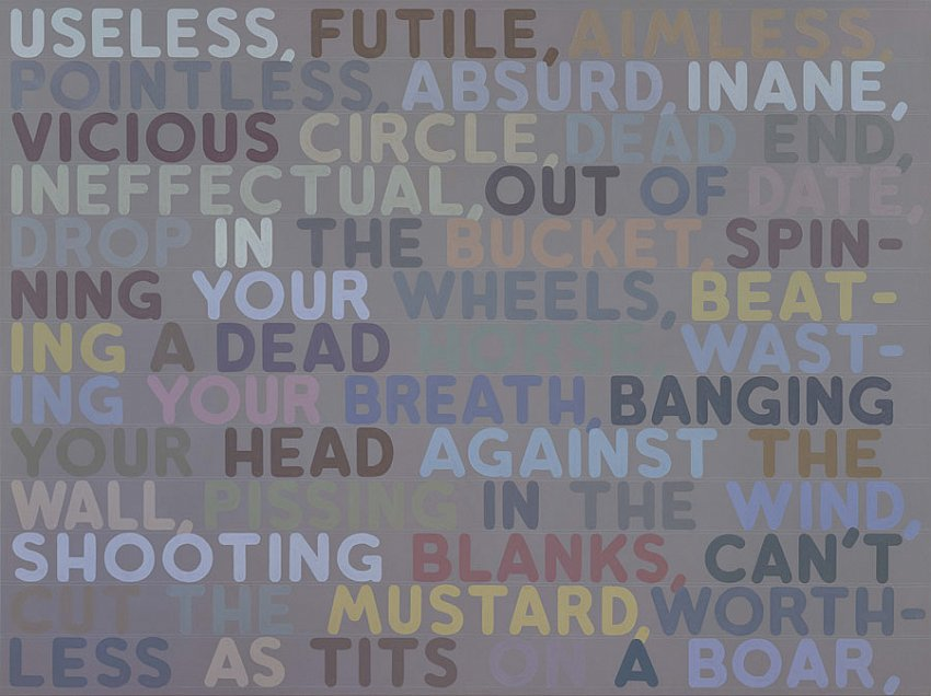 MEL BOCHNER<br /><i>Useless</i><br />2005<br />acrylic and oil on canvas<br />60 x 80 inches (152.4 x 203.2 cm)<br />