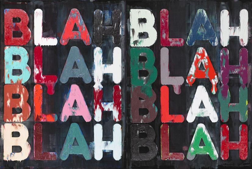 Blah, Blah, Blah<br />2010<br />Oil on velvet<br />160 x 238,8 x 4,4 cm<br />